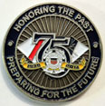 75th Anniversary Clutch Coin Presented by DCO Maureen VanDinter in 2014